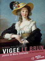 Le fabuleux destin de Elisabeth Vigée Le Brun