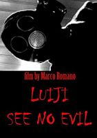 Luiji. See No Evil
