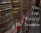 The Lost World of the Seventies