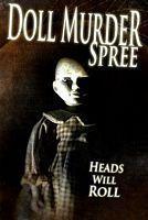 Doll Murder Spree
