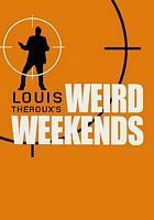 Louis Theroux's Weird Weekends Season 3