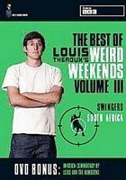 Louis Theroux's Weird Weekends Season 1