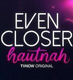 Even Closer: Hautnah Season 1