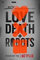 爱,死亡和机器人 第一季